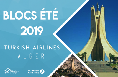 Promo Turkish Airlines ÉTÉ 2019 - Alger - Istanbul Date Fixe